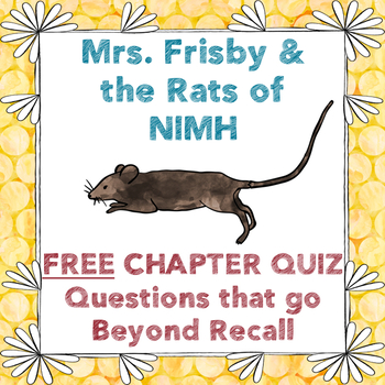 Mrs. Frisby & the Rats of NIMH FREE Chapter Quiz-CC Aligned Assessment