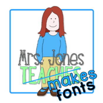 Mrs. Jones Makes Fonts!