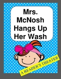 Mrs. McNosh Hangs Up Her Wash --  A Reader's Theater