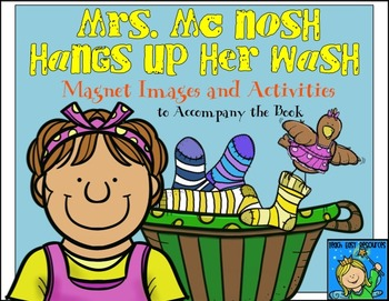 Mrs. McNosh Hangs Up Her Wash - Magnet/Felt Board Story and Activity Pack