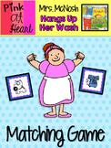 """Mrs. McNosh Hangs Up Her Wash"" - Matching Game"