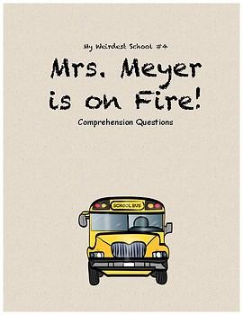 Mrs. Meyer is on Fire comprehension questions
