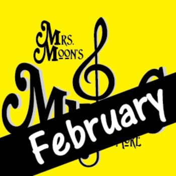 Mrs. Moon's Music: Add-a-long Songs: February Song: DELUXE PACKAGE