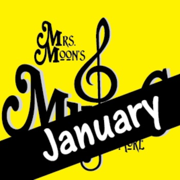 Mrs. Moon's Music: Add-a-long Songs: January Song: DELUXE PACKAGE
