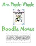 Mrs. Piggle-Wiggle Doodle Notes