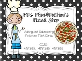 Mrs. Pepperochini's Pizza Shop- Adding and Subtracting Fractions Task Cards