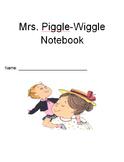 Mrs. Piggle Wiggle Notebook