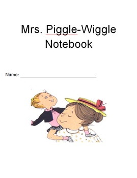 Mrs. Piggle Wiggle Notebook