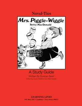Mrs. Piggle-Wiggle - Novel-Ties Study Guide