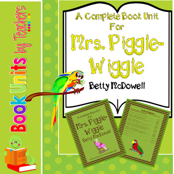 Mrs. Piggle-Wiggle by Betty MacDonald Book Unit