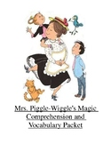 Mrs. Piggle-Wiggle's Magic Comprehension and Vocabulary Packet
