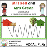 Mrs Red and Mrs Green Vocal Play Story