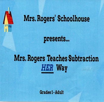 Mrs. Rogers Teaches Subtraction Her Way (Demo)