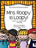 Mrs. Roopy is Loopy Book Companion (My Weird School Book 3)