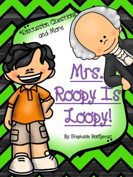 Mrs. Roopy is Loopy (Discussion Questions)