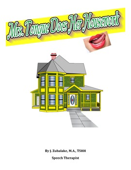 Mrs. Tongue Does Her Housework Story for Oral Motor Tongue Exercises