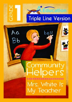 Mrs. White Is My Teacher (with 'Triple-Track Writing Lines')