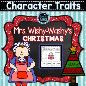 Mrs. Wishy-Washy's Christmas - Character Trait Activities