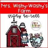 Mrs. Wishy-Washy's Farm Story Re-Tell
