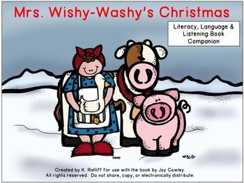Mrs. Wishy Washy's Christmas:  Literacy, Language and Listening Book Companion