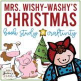 Mrs. Wishy-Washy's Christmas | Book Study, Class Book, Craftivity