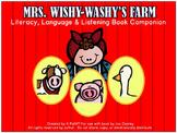 Mrs. Wishy Washy's Farm:  A Literacy, Language & Listening