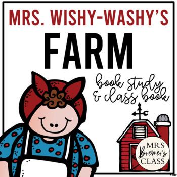 Mrs. Wishy-Washy's Farm Book Study