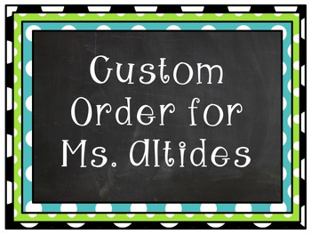 Ms. Altides Custom Order