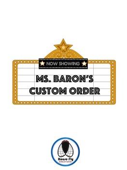 Ms. Baron's Custom Order