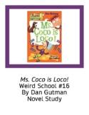 Ms. Coco is Loco! Weird School #16 Dan Gutman Novel Study Questions