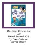 Ms. Krup Cracks Me Up! Weird School #21 Novel Study Chapter Questions