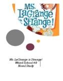 Ms. LaGrange is Strange! Weird School #8 Novel Study Comprehensive Questions