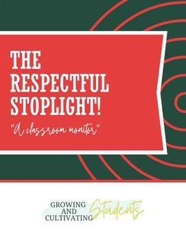 Ms. Markway's Respectful Stoplight!
