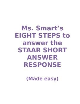 Ms. Smart's 8 Steps To Passing The STAAR Short Answer Response