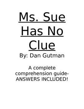 Ms. Sue Has No Clue- Comprehension Guide for Guided Reading