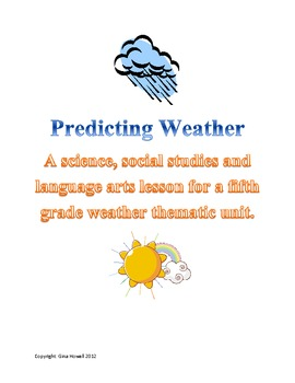 Ms.Howell's take on predicting the weather.