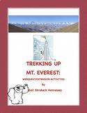 Mt. Everest: Trekking up Mt. Everest: Webquest/Extension A