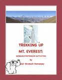 Mt. Everest: Trekking up Mt. Everest: Webquest/Extension A
