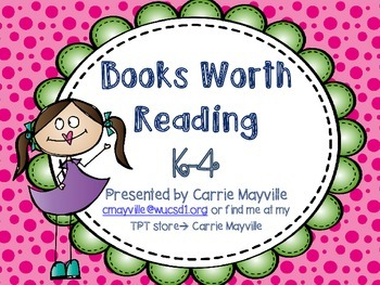 Mt. Vernon Teacher Conference - Books Worth Reading in K-4 PowerPoint