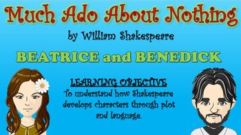 Much Ado About Nothing - Beatrice and Benedick!