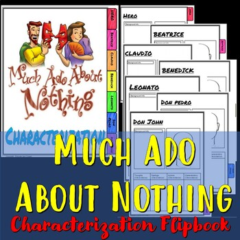 Much Ado About Nothing Characterization flipbook.