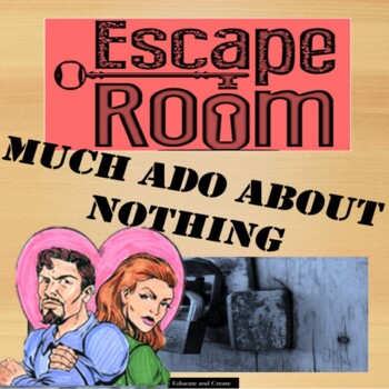 Much Ado About Nothing Escape Room.