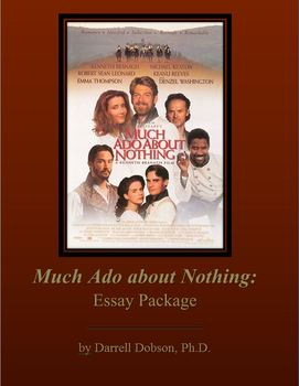 Much Ado About Nothing Essay Package
