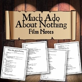 Much Ado About Nothing: Film Notes