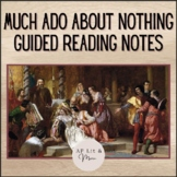 Much Ado About Nothing Guided Reading Notes