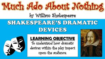 Much Ado About Nothing - Shakespeare's Dramatic Devices!