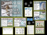 Much To Say About Winter Weather