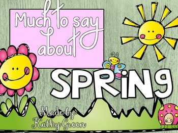 Much to Say About Spring slideshow and Activities