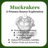 Muckrakers: A Primary Source Exploration