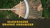 Muckrakers Graphic Organizer